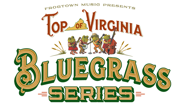 Top of Virginia Bluegrass Series - Presented by Frogtown Music